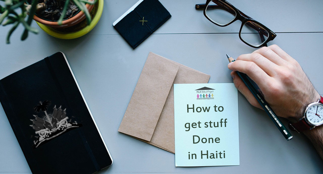 How to get stuff done in Haiti